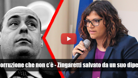 L'Anti Corruzione che non c'è - Zingaretti salvato da un suo dipendente