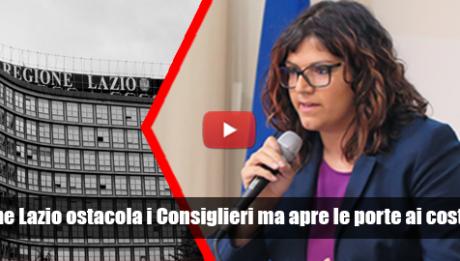 Regione Lazio ostacola i Consiglieri ma apre le porte ai costruttori